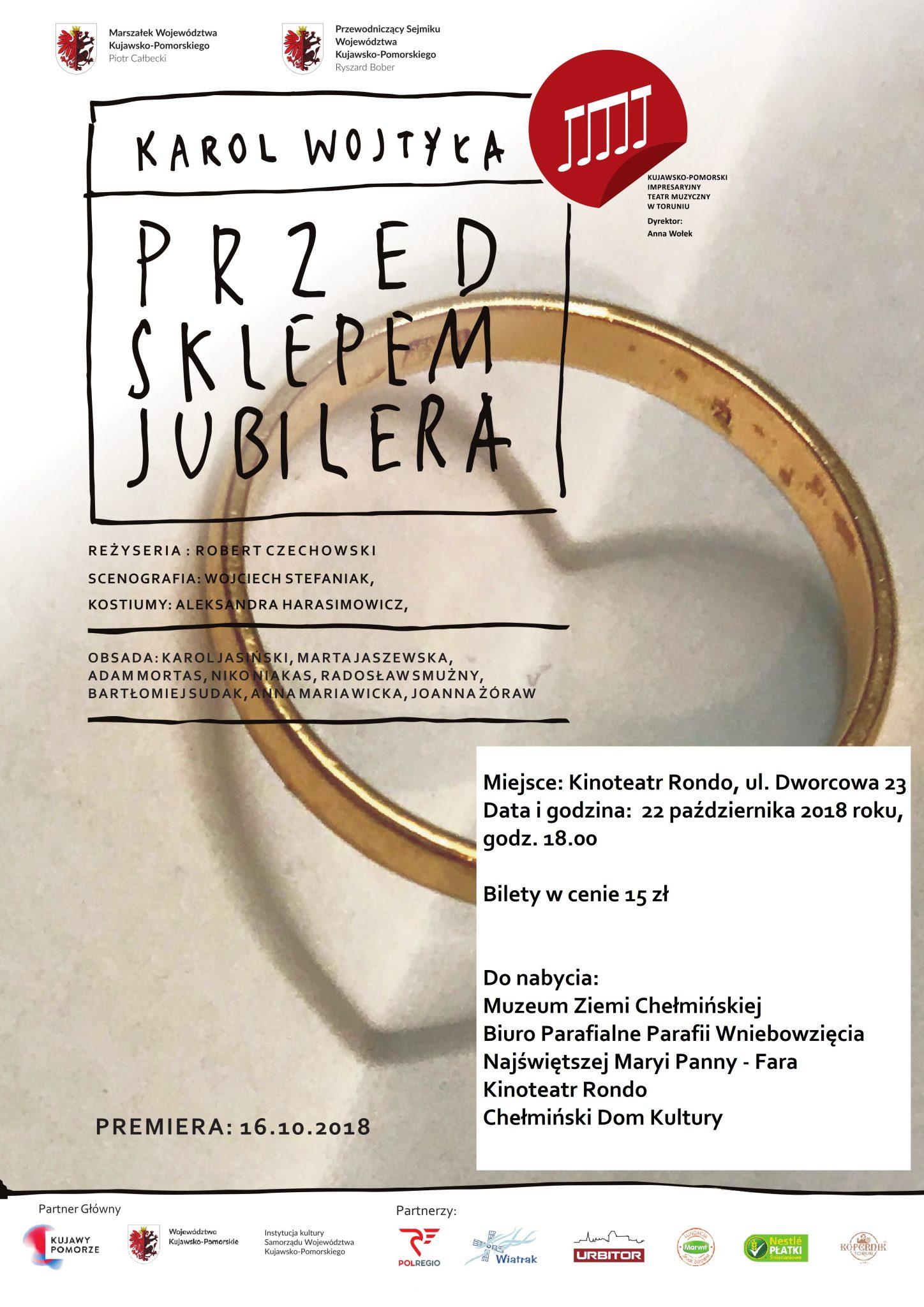 Zapraszamy na spektakl pt. Przed sklepem jubilera, na podstawie dramatu Karola Wojtyły w wykonaniu Teatru Muzycznego, który odbędzie się 22 października 2018 roku w Kinoteatrze RONDO.
