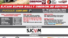 Zapraszamy na finałową rundę Sjcam Super Rally Oberon 3D edition / Puchar Can-am, która odbędzie się w dniach 12-14 października 2018 roku w Chełmnie. KLASY: Moto Quad 2x4 Quad 4x4 SSV (UTV) SSV (UTV) Turbo Buggy Sport (samochody seryjne) do 150 KM Sport (samochody seryjne) pow. 150 KM Super Sport (samochody modyfikowane) do 150 KM Super Sport (samochody modyfikowane) pow. 150 KM Piątek, 12.10.2018: 15:00 - 21:00 - Rejestracja zawodników oraz badanie kontrolne pojazdów. Klasy: Moto, Quad 2x4, Quad 4x4, SSV, SSV Turbo, Buggy Sport do 150 KM, Sport pow. 150 KM, Super Sport do 150 KM, Super Sport pow. 150 KM. 17:00 - Objazd trasy przez zgłoszone załogi. Sobota, 13.10.2018: 8:30 - Odprawa zawodników w biurze imprezy. 9:00 - START pierwszej załogi z bazy imprezy według listy startowej. Niedziela, 14.10.2018: 8:00 - START pierwszej załogi z bazy imprezy według listy startowej. 14:00 - Uroczyste zakończenie, ogłoszenie wyników, wręczenie pucharów i nagród zwycięzcom VII rundy SJCAM Super Rally Oberon 3D edition oraz zwycięzcom VII rundy Pucharu Can-Am Super Rally. BAZA IMPREZY Ratusz, Rynek 28, Chełmno PARK MASZYN: Rynek w Chełmnie