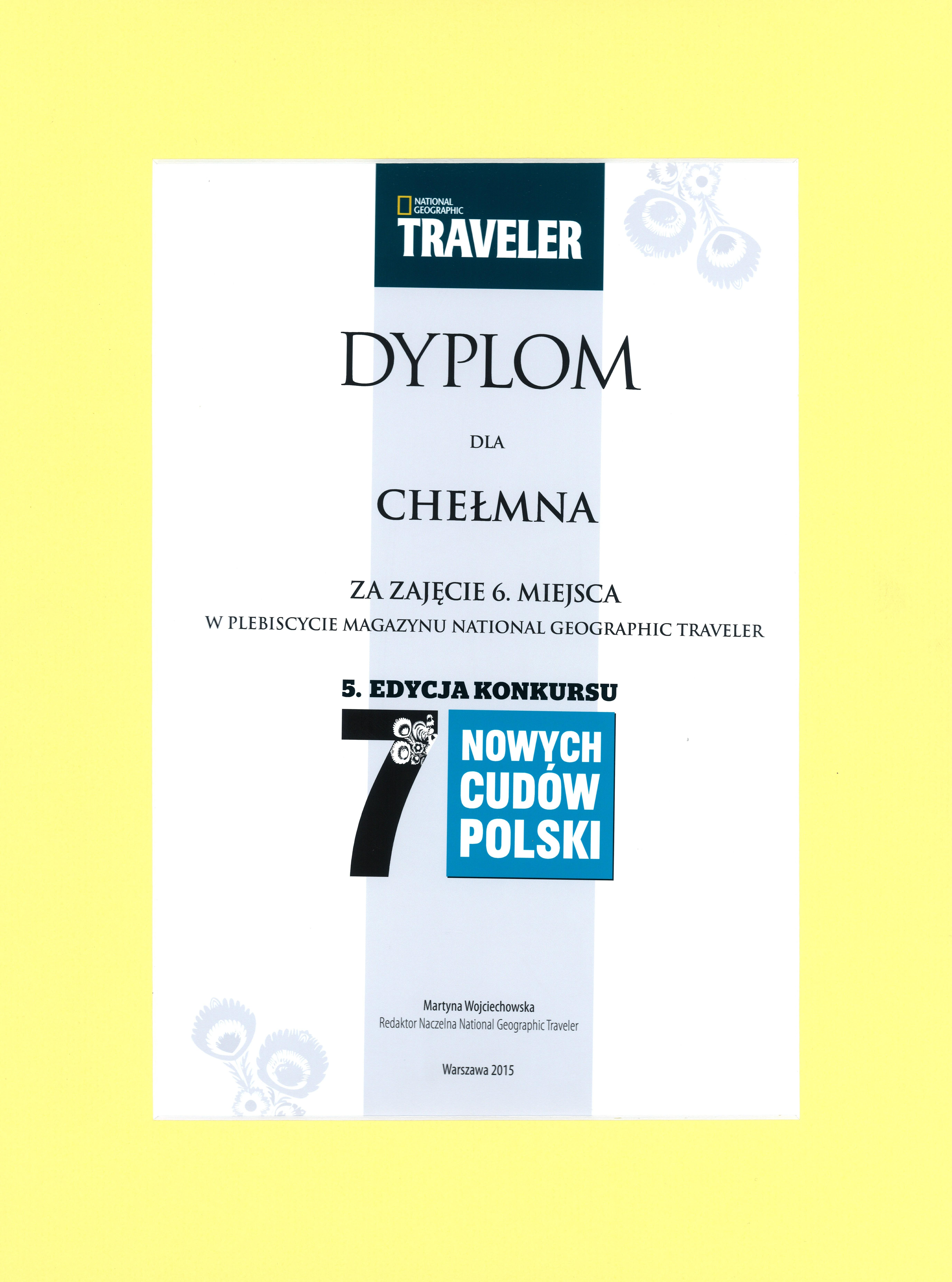 """Certyfikat dla Chełmna - jednego z """"7 nowych Cudów Polski""""-16.10.2015 r."""