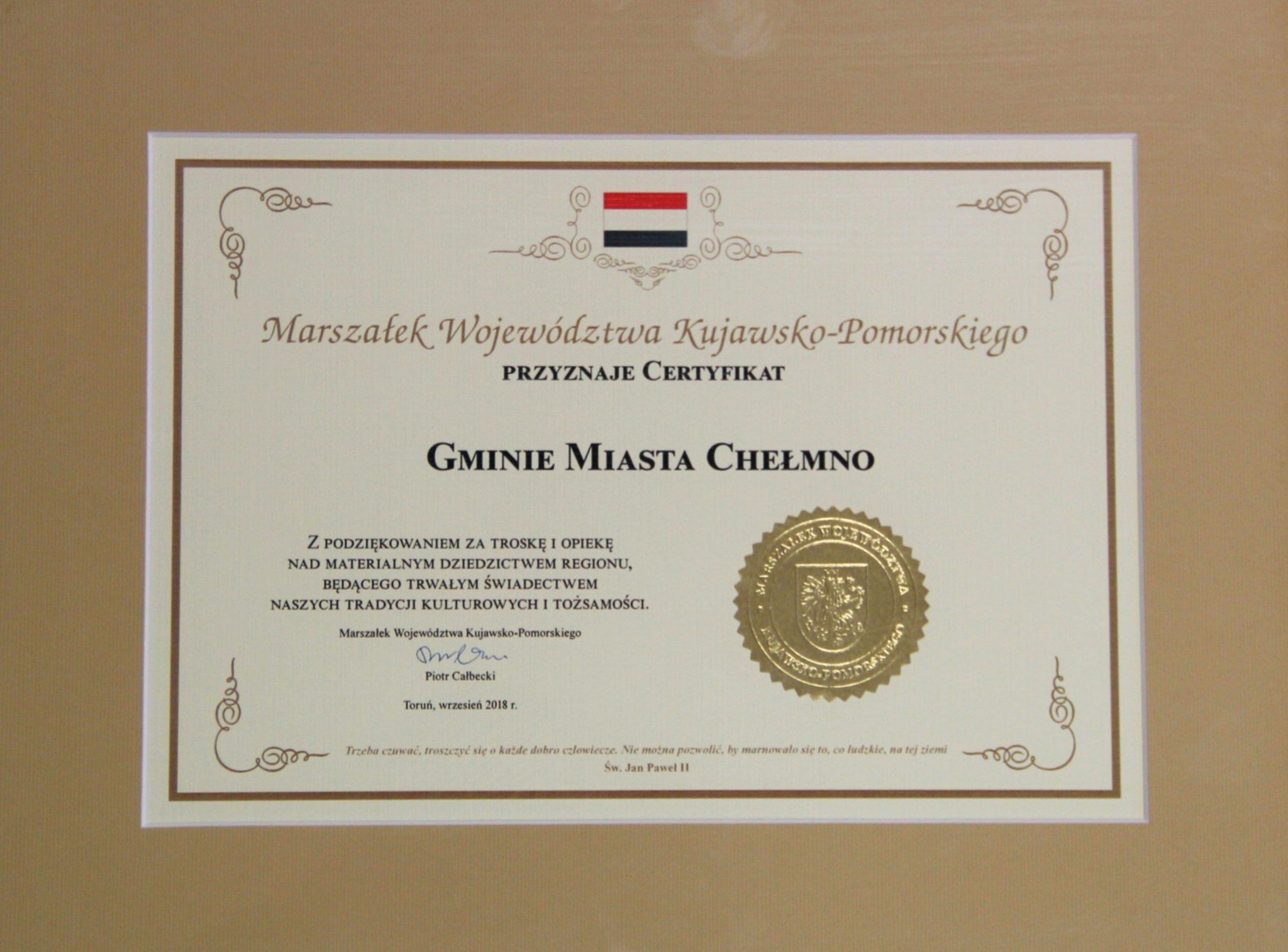 Certyfikat z podziękowaniem za troskę i opiekę nad materialnym dziedzictwem regionu dla Gminy Miasto Chełmno, 7.09.2018 r.