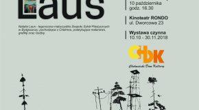 10 października 2018 roku Wernisaż wystawy rysunku i malarstwa Natalii Laus Miejsce i czas: Kinoteatr RONDO, ul. Dworcowa 23, godz. 16.30 Organizator: Chełmiński Dom Kultury