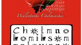 """Regulamin konkursu na komiks o Chełmnie – mieście zakochanych® """"Chełmno komiksem malowane"""" im. Tomasza Marciniaka"""