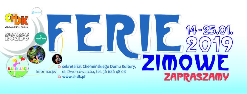 """Ferie zimowe 14-25.01.2019 Chełmiński Dom Kultury wtorki i środy12.00-14.00 /sala 36/- taniec break-dance wtorki i czwartki 11.00-13.00 /sala 19/ - zajęcia plastyczne """"Zimowe krajobrazy"""" wtorki i czwartki godz. 11.00-14.00 /sala 31/ – zajęcia szachowe 14-16.01.19 – godz. 12.00-14.00 /sala 1/ - warsztaty taneczno-ruchowe 15-16.01 godz. 13.00-15.00 /sala 28/ – warsztaty teatralne Kreatywne warsztaty 18.01 godz. 12.00-13.00 /sala 28/ – malowanie szkolnego worka - 15 zł 22.01godz. 9.00-10.00 /sala 28/ - malowanie koszulek – 10 zł Kinoteatr Rondo 15.01 16.00 spektakl """"Rycerz bez konia"""" Teatr Barnaby – bilet 10 zł / Karta Dużej Rodziny 8 zł 22.01 11.00spektakl """"Król Dżungli"""" Teatr Bajeczny – bilet 5 zł / Karta Dużej Rodziny 4 zł 24.01 11.00 seans """"Riko prawie bocian"""" –sfinansowany przez Miejską Komisję Rozwiązywania Problemów Alkoholowych /darmowe wejściówki do odbioru w Kinoteatrze Rondo od 16.01/ 25.01 16.00-18.00 bal karnawałowy - Balonikarki Balonowy kinderbal! Balony to najlepsza atrakcja każdego wydarzenia dla dzieci i ciesząca się największym zainteresowaniem. W programie, oprócz tańców i układów animacyjnych dla dzieci, zabawy z udziałem mnóstwa balonów! / Ilość miejsc ograniczona - obowiązują tylko indywidualne zapisy od 15.01 w sekretariacie Chełmińskiego Domu Kultury 56 686 48 08 Zapraszamy na specjalne projekcje filmowe (bajki) w cenie 10 zł. Informacje w repertuarze kina. Informacje: sekretariat Chełmińskiego Domu Kultury, ul. Dworcowa 40a, tel. 56 686 48 08."""